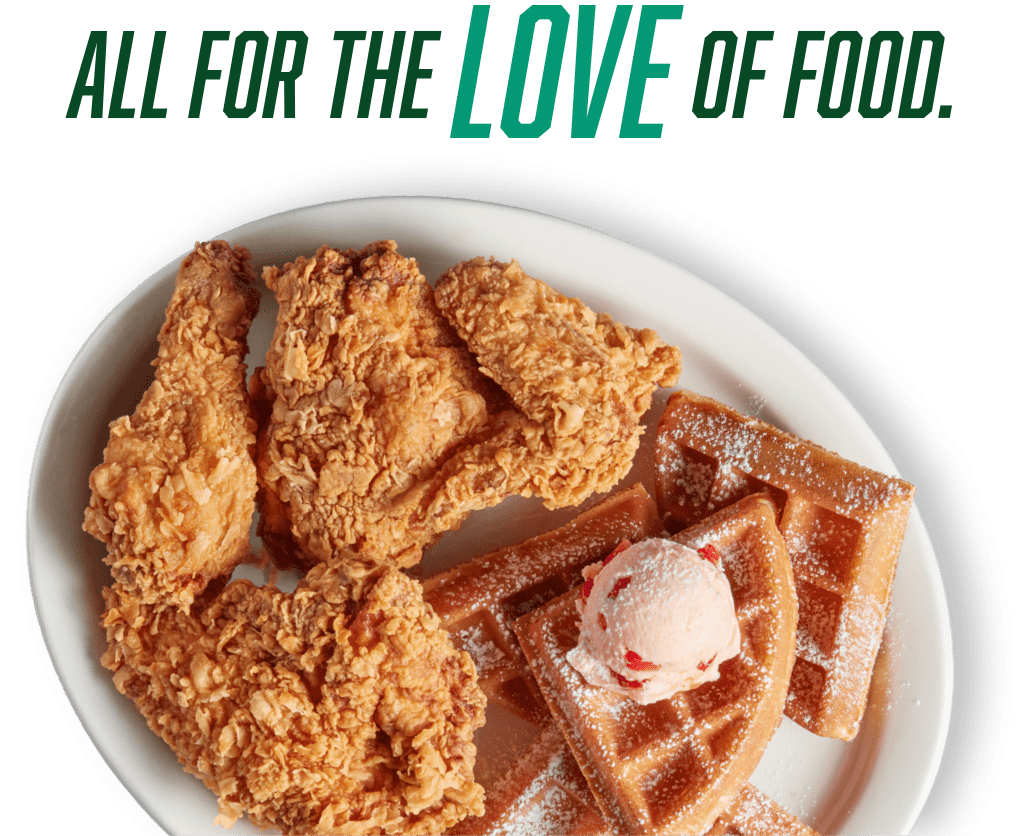 All for the love of food and Chicken & Waffle